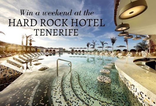 Win a weekend at Hard Rock Hotel Tenerife - how to win a legendary 3 night trip to Tenerife | Heather on her travels