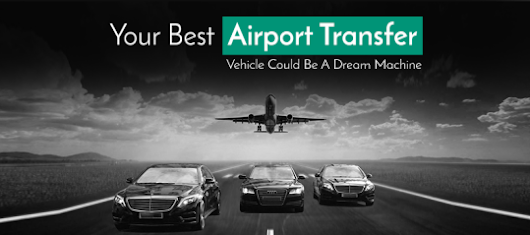Your Best Airport Transfer Vehicle Could Be A Dream Machine