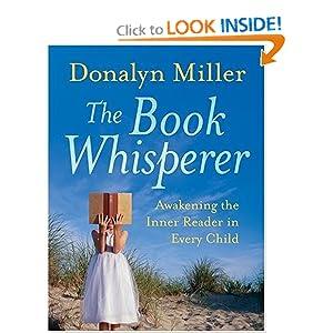 http://www.amazon.com/Book-Whisperer-Awakening-Inner-Reader/dp/0470372273/ref=sr_1_1?s=books&ie=UTF8&qid=1392765374&sr=1-1&keywords=the+book+whisperer