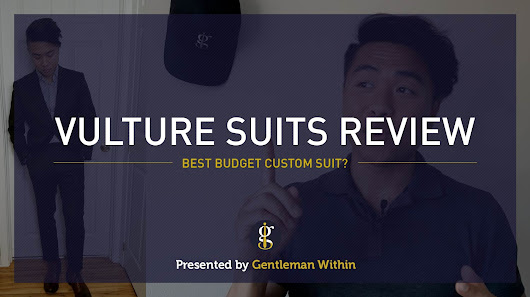 Vulture Suits Review: The Best Budget Made To Measure Custom Suit?