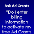 How To Activate Your Ad Grants Account Without Entering Billing Information