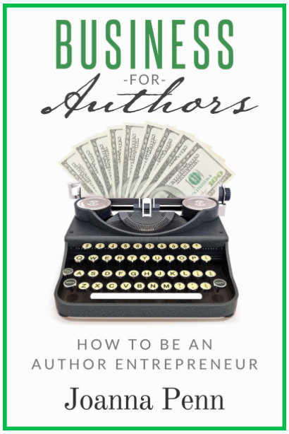 Book Review - Business for Authors: How to be an Author Entrepreneur, Joanna Penn - Christie Adams Writer