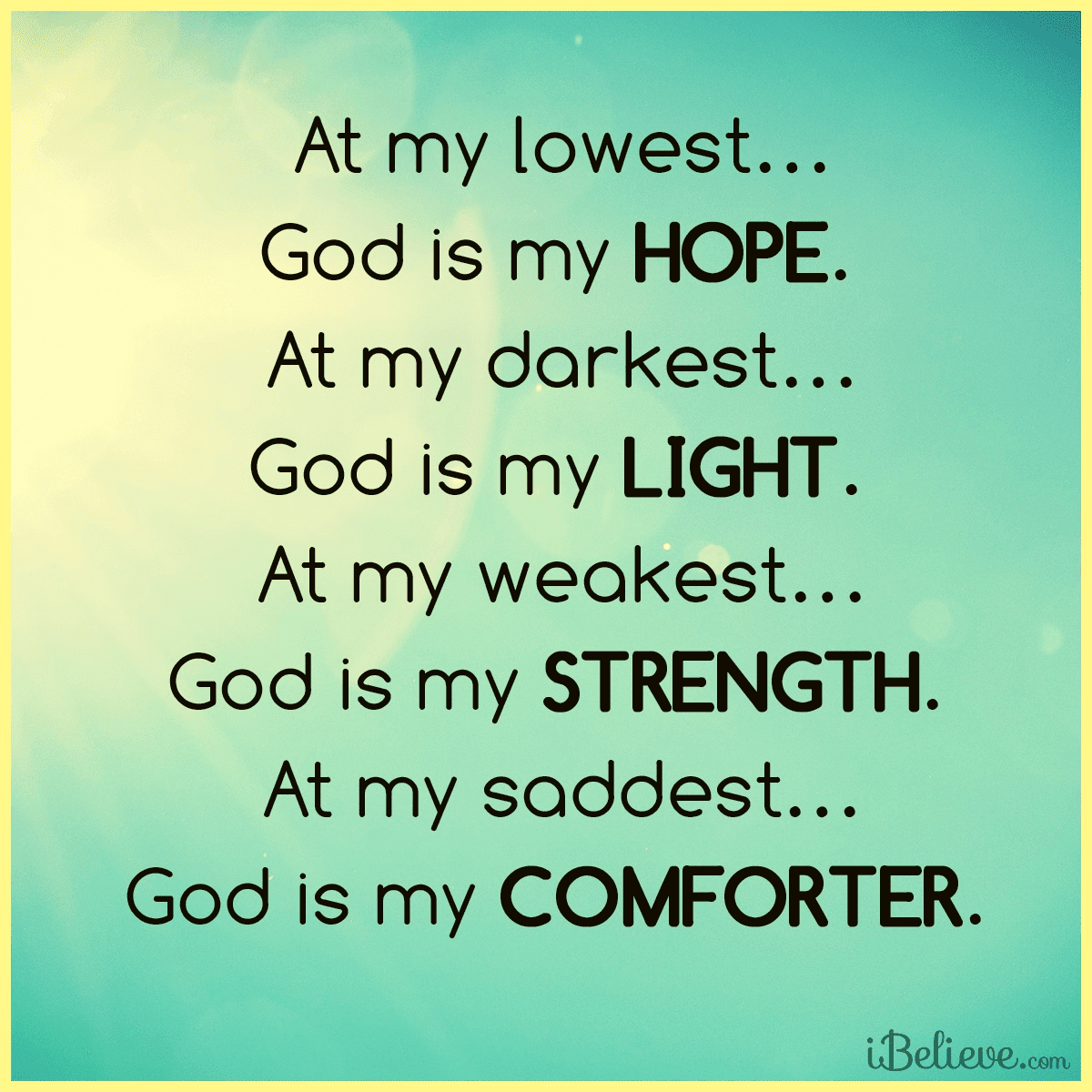 At My Lowest, God is My Hope