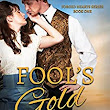 Fool's Gold (Forged Hearts Book 1) - Kindle edition by Cari Davis. Romance Kindle eBooks @ Amazon.com.
