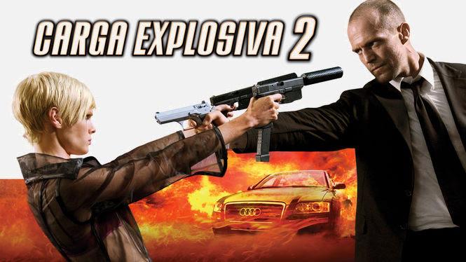 Carga explosiva 2 | filmes-netflix.blogspot.com.br