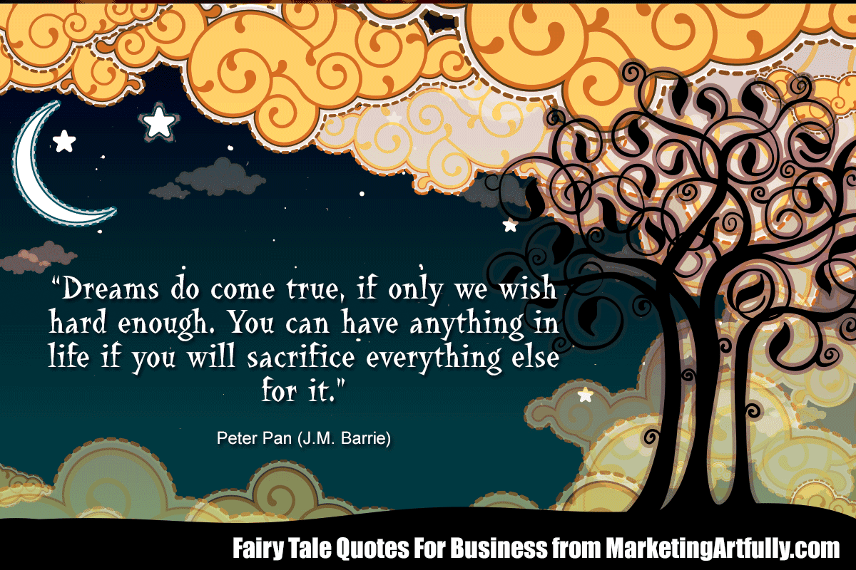 Fairy Tale Quotes For Business Marketing Artfully