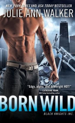 Born Wild (Black Knights Inc. Series #5)