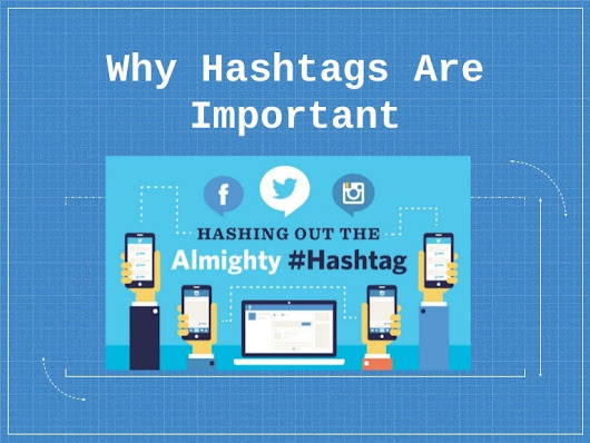 Why Hashtags Are Important.