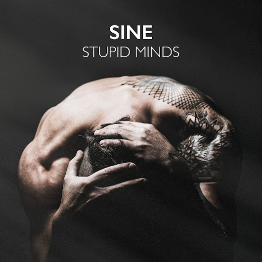 SINE - STUPID MINDS