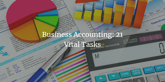 Business Accounting: 21 Vital Tasks - Akopyan & Company, CPA | Seattle Accounting Firm | Taxes, Payroll