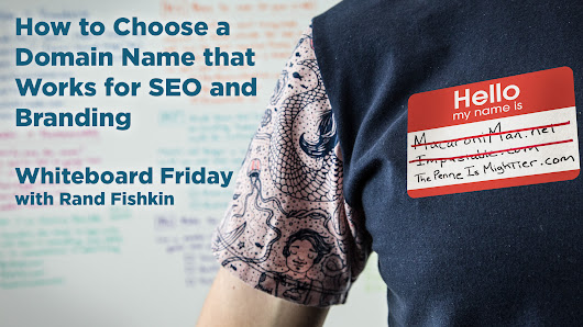 8 Rules for How to Choose a Domain Name - Whiteboard Friday