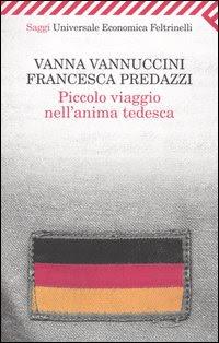 More about Piccolo viaggio nell'anima tedesca