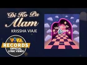 Di Ko Pa Alam by Krissha Viaje [Official Lyric Video]