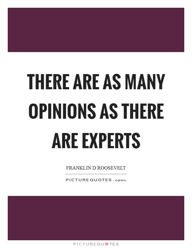 Expert Opinion Quotes Sayings Expert Opinion Picture Quotes