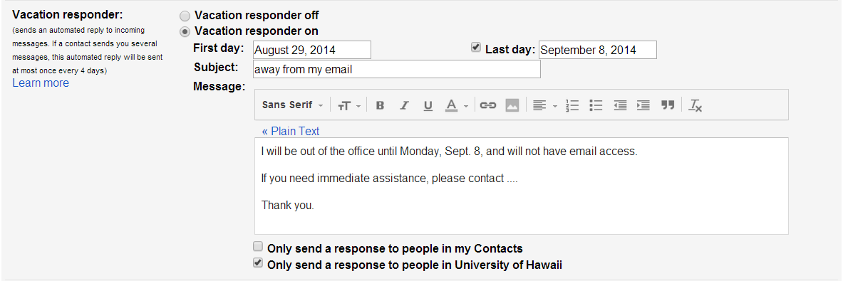 How do I set a vacation message for my Google@UH Gmail ...