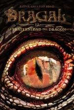 La fraternidad del dragón (Dragall III) Elena Gallego Abad