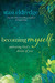 Becoming Myself: A Woman's Journey of Transformation