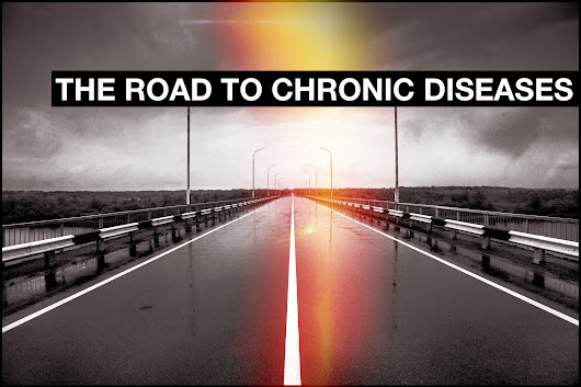 The Road to Chronic Diseases - Novel Stance