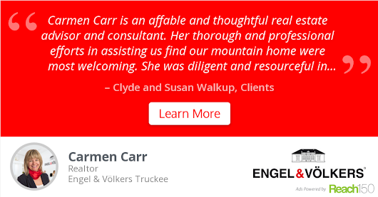 Clyde and Susan Walkup recommends Carmen Carr at Engel & Völkers Truckee