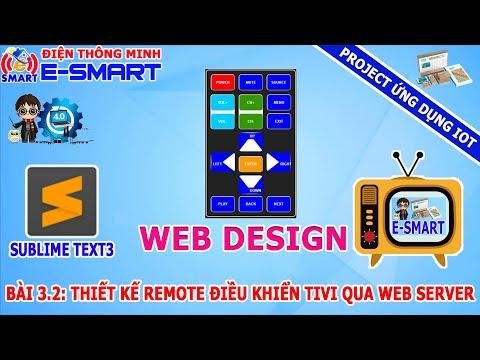 Bài 3.2: Thiết kế remote điều khiển tivi qua web server sử dụng ESP8266 - Project ứng dụng IOT