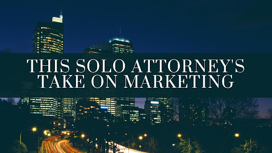 Marketing for Solo and Small Firm Attorneys - AmazeLaw
