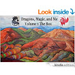 Amazon.com: Dragons, Magic, and Me Volume 1 The Box eBook: Vic Broquard: Kindle Store