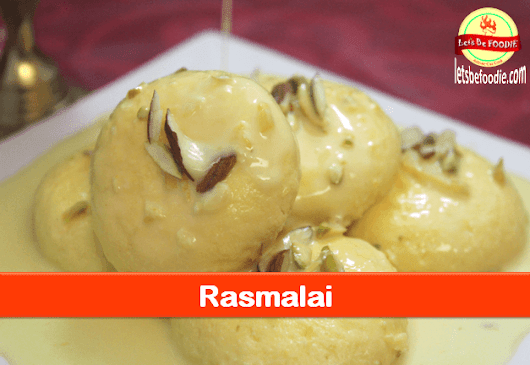 Indian Sweet Rasmalai Recipe
