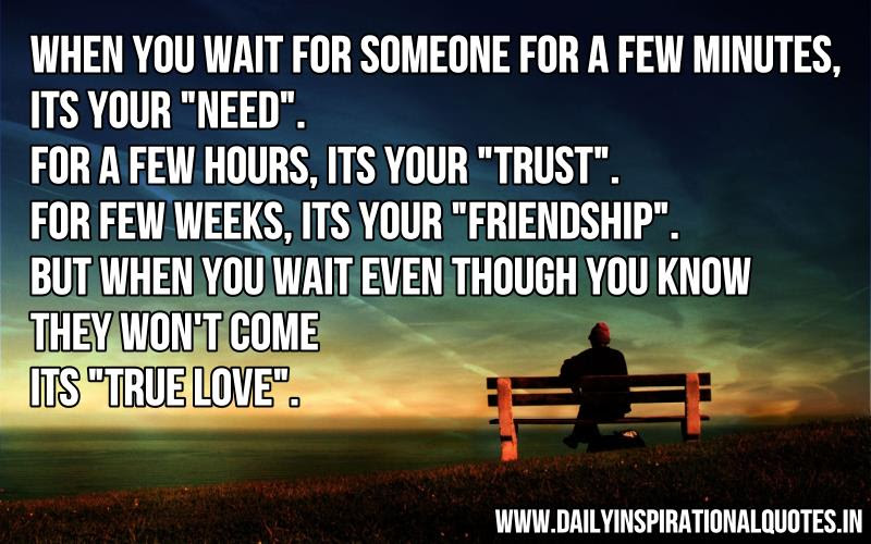 When You Wait For Someone For A Few Minutes Its Your Need