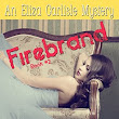 Daily Review: Firebrand by DelSheree Gladden - Caleb and Linda Pirtle