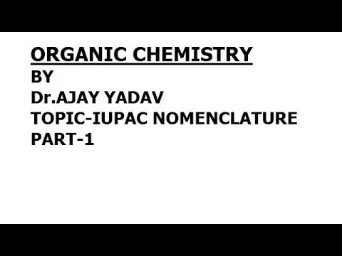 iupac nomenclature full lecture with notes...