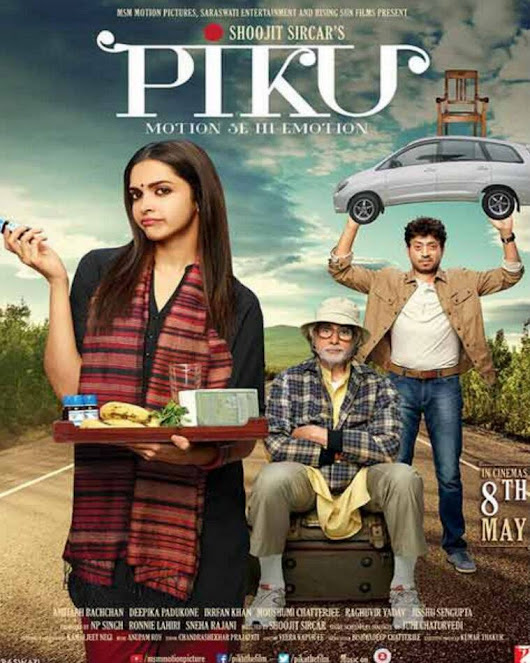 Piku - Simplicity Father-Daughter Movie