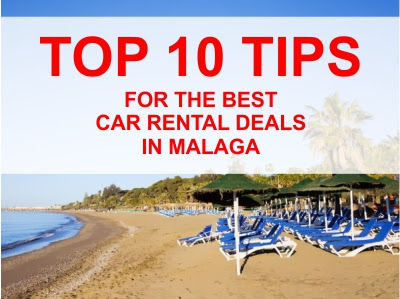 TOP 10 TIPS FOR THE BEST CAR RENTAL DEALS IN MALAGA