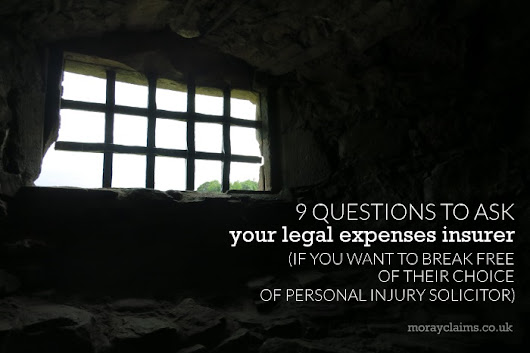 Questions to ask your legal expenses insurer if you want your own solicitor to handle your personal injury claim