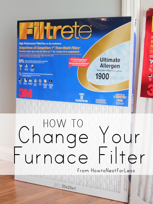 Home Maintenance: Changing your Furnace Filter - How to Nest for Less™
