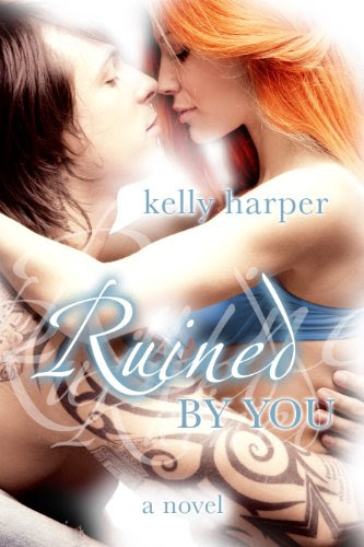 Ruined By You (Maggie & Haden) by Kelly Harper