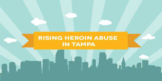Rising Heroin Abuse in Tampa