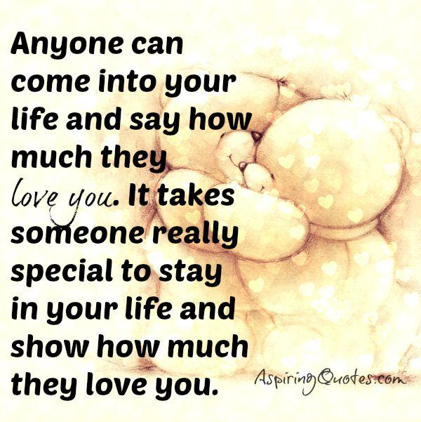 It Takes Someone Special To Stay In Your Life Aspiring Quotes