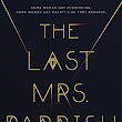 THE LAST MRS. PARRISH by Liv Constantine | Kirkus Reviews