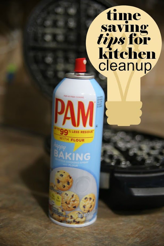 Time saving tips for kitchen cleanup #EasyCookingwithPAM