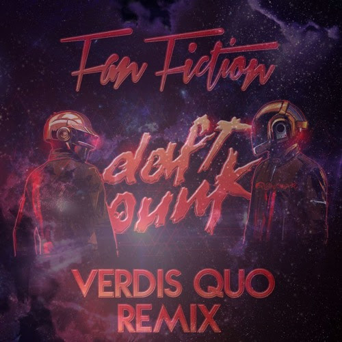 Verdis Quo (Daft Punk Cover) by Fan Fiction