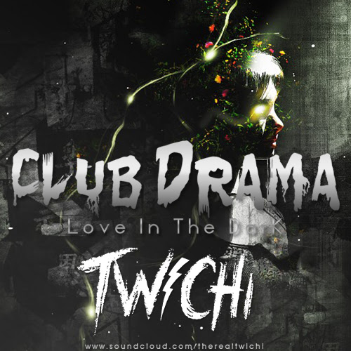 Club Drama (Love In The Dark) Original Mix [FREE DOWNLOAD!!!]