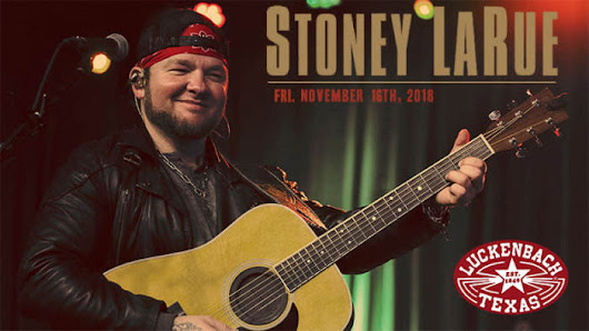 Stoney LaRue + The Powell Brothers Outdoor Show @ Luckenbach Texas Fredericksburg, TX - November 16th 2018 8:00 pm
