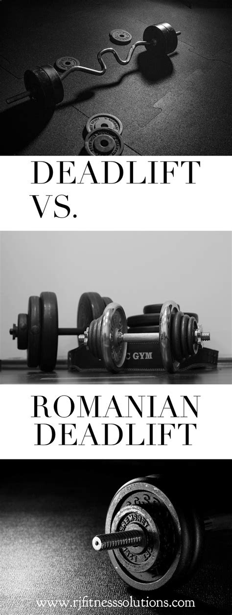 What's The Difference Between A Deadlift and a Romanian