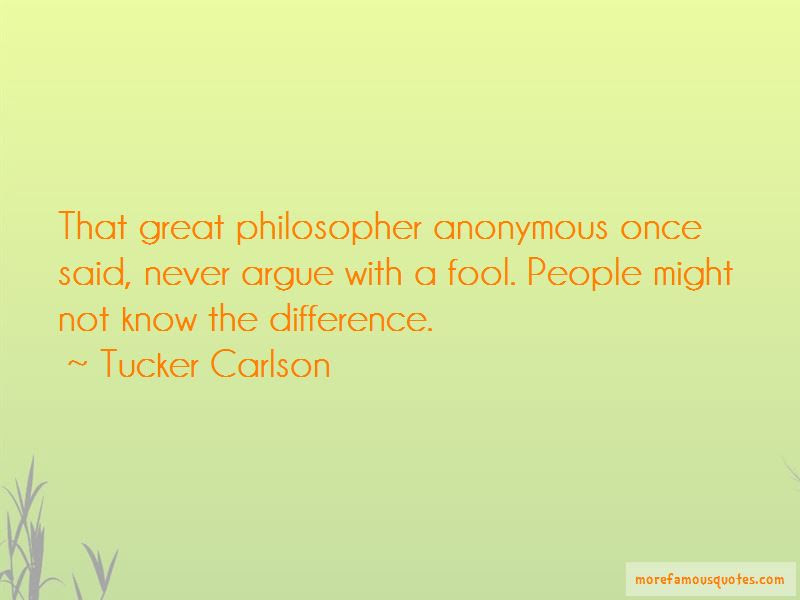 Never Argue With Fool Quotes Top 5 Quotes About Never Argue With