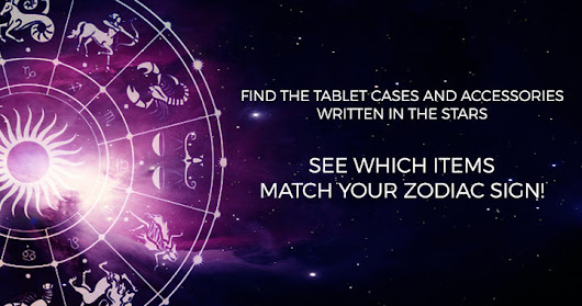 Find the tablet cases written in the stars: items that match each zodiac sign! PART 1/2