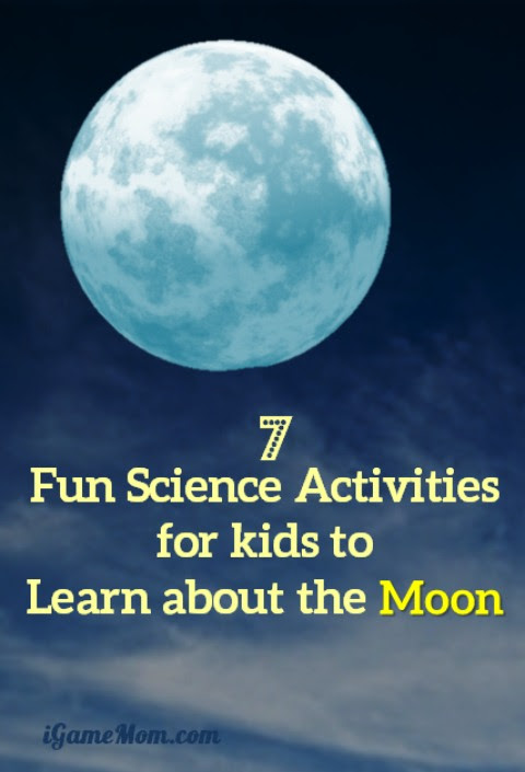 7 Science Activities for Kids to Learn About the Moon