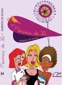 Meninas de 30