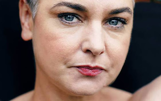 Sinead O'Connor is Telling Us Mental Illness is Killing Her. Do We Give a Damn?