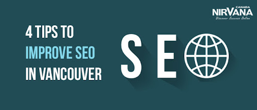 4 Tips to Improve SEO in Vancouver
