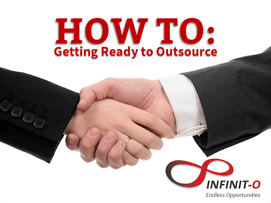 How To: Getting Ready to Outsource - Business 2 Community
